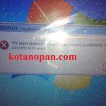Cara memperbaiki error The application was unable to start correctly (0xc0000005) Pada WIndows